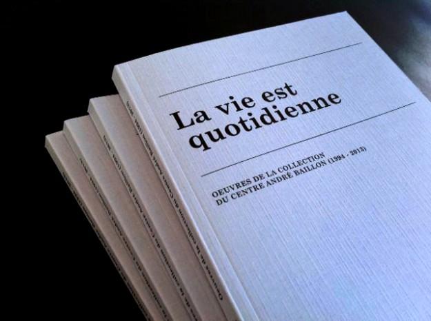 le livre la vie est quotidienne
